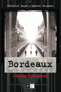 bordeaux-prison-sébastien bossé-chantal bouchard