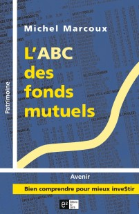 abc des fonds mutuels-michel marcoux-finance-investissement