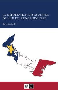 la déportation des acadiens de l'Île-du-prince-Édouard-Earle Lockerby