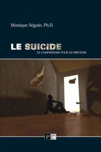 suicide-monique séguin-comprendre le suicide