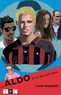 aldo et le ballon d'or-louis gosselin-roman jeunesse-sport