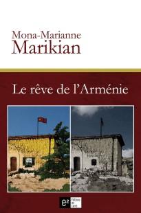 armenie-le rêve de larmenie-mona-marianne marikian-genocide armenien