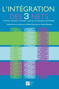 l'intégration des 3 nets-internet intranet extranet-michel germain-claude malaison-développement du web