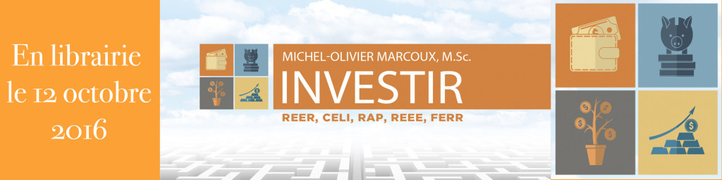 investir-michel olivier marcoux-finance-placement