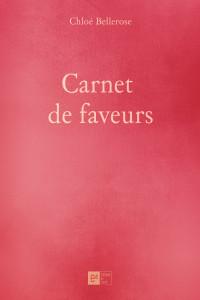 carnet de faveurs chloé bellerose littérature érotique