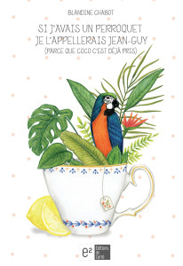 Blandine Chabot perroquet Jean-Guy