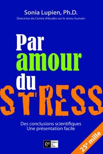 par amour du stress sonia lupien