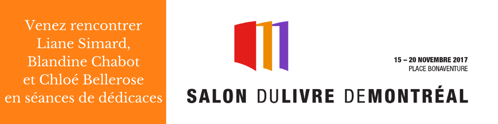 salon du livre montréal 2017 place bonaventure dédicaces