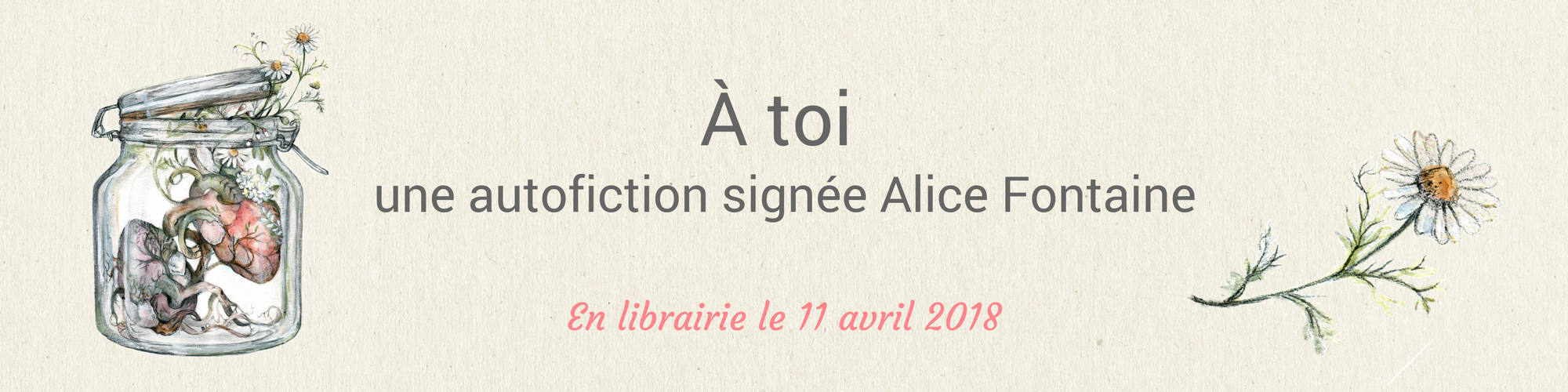 à toi alice fontaine autofiction
